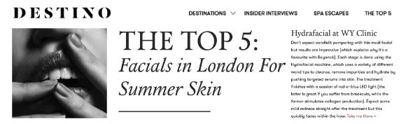 destino article - THE TOP 5: Facials in London For Summer Skin, featuring WY Clinic